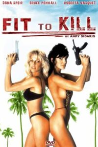 Fit to Kill (1993) UNRATED BluRay 720p [Dual Audio] [Hindi Dubbed – English] Eng Subs Edit [18+]