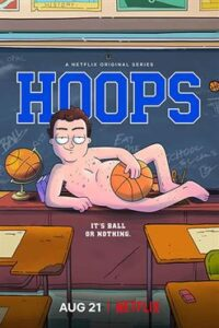 Hoops (Season 1) [Hindi + English] Dual Audio | S01 All Episodes | WEB-DL 1080p/ 720p / 480p [NF TV Series]