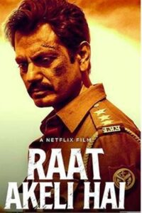 Raat Akeli Hai (2020) [Hindi DD5.1] Web-DL 480p 720p 1080p | Full Movie | Netflix Bollywood Film