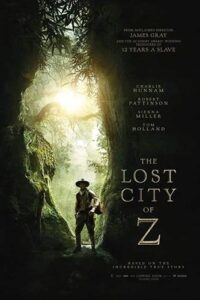 The Lost City of Z (2016) [Hindi ORG + English] Dual Audio | BluRay 480p / 720p / 1080p [HD]