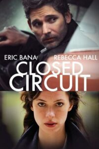 Closed Circuit (2013) Hindi ORG [Dual Audio] BluRay 1080p 720p & 480p [HD] Full Movie