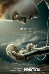 Raised by Wolves (Season 1) Web-DL 720p HEVC 10Bit [In English] [Episode 6-7 Added !] [HBO TV Series]