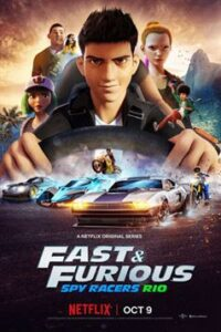 Fast & Furious Spy Racers: Rio (Season 2) Hindi [Dual Audio] | All Episodes 1-8 | WEB-DL 720p | NF Series