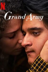 Grand Army Season 1 in Hindi [Dual Audio] All Episodes | WEB-DL 720p HD [NF TV Series]