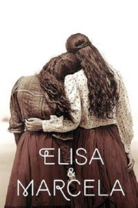 Elisa & Marcela (2019) [Hindi (Unofficial Dubbed) + English (ORG)] Dual Audio | WEBRip 720p [HD] [18+]
