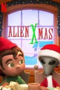 Alien Xmas (2020) Dual Audio [Hindi DD 5.1 + English] Web-DL 720p & 480p HD [Netflix Movie]