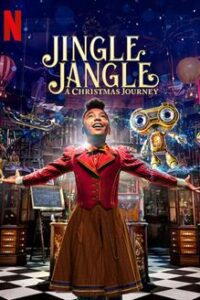 Jingle Jangle: A Christmas Journey (2020) Dual Audio [Hindi (ORG 5.1 DD) + English] BluRay 1080p 720p 480p [Netflix Movie]