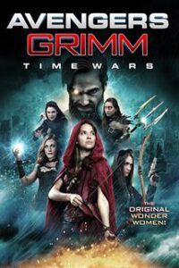 Avengers Grimm 2: Time Wars (2018) Dual Audio [Hindi Dubbed (ORG) + English] BluRay 720p & 480p [HD]