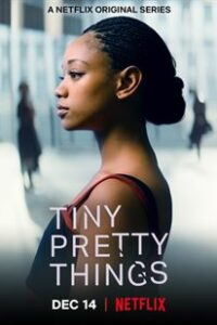 Download Tiny Pretty Things Season 1 Hindi [Dual Audio] All Episodes | WEB-DL 720p/ 480p [NF TV Series]