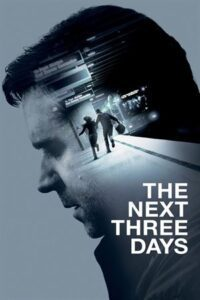 The Next Three Days (2010) Hindi (Fan Dub) + English (ORG) [Dual Audio] BluRay 1080p 720p 480p