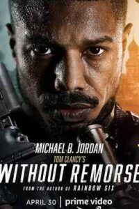 Tom Clancy's Without Remorse (2021) Hindi (Fan Dub) + English (ORG) [Dual Audio] Web-DL 720p & 480p