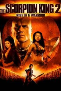 The Scorpion King 2: Rise of a Warrior (2008) Hindi Dubbed (ORG) [Dual Audio] BluRay 1080p 720p 480p [HD]
