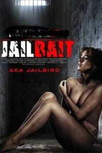 Download Jailbait (2014) UNRATED Hindi – Eng 720p 480p Web-DL Erotic Crime Thriller [18+]