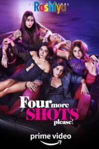 Download Four More Shots Please Season 1 Hindi 720p HD WEBRip x264 ESub, Amazon Prime Video