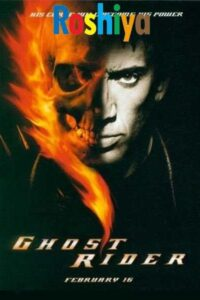Download Ghost Rider 2007 {Hindi-English} 480p [460MB] || 720p [750MB] || 1080p [2.3GB]