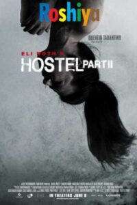 Download Hostel: Part II 720p BluRay Unrated English