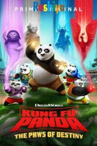 Download Kung Fu Panda: The Paws of Destiny Season 2 Hindi Dubbed 720p HD WEB-DL x264, Amazon Prime Video