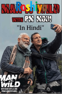 Download Man Vs Wild with Bear Grylls and PM Modi 2019 720p Hindi Audio HD, Discovery Channel