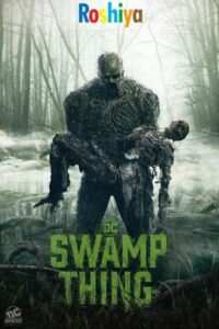 Download Swamp Thing Season 1 480p - 720p - 1080p HD WEB-DL x264  English, DC Univers [EPISODE 3 ADDED]