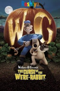 Download Wallace & Gromit: The Curse of the Were-Rabbit  2005 [Hindi + English] 480p - 720p BluRay x265 HEVC ESubs