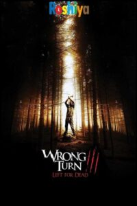 Download Wrong Turn 3: Left for Dead 2009 480p – 720p - 1080p English