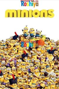 Download Minions (2015) {Hindi-English} 480p [400MB] || 720p [1.5GB] || 1080p [2.2GB]
