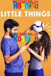 Download Little Things 2016 720p HDRip (Season 1) All Episodes | Netflix